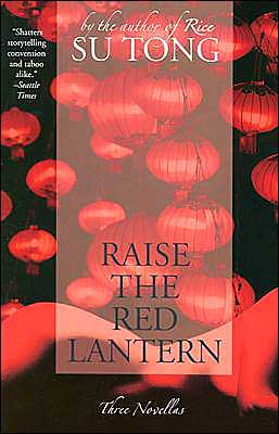 Book cover of Raise the Red Lantern: Three Novellas