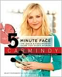 Book cover of 5-Minute Face: The Quick and Easy Makeup Guide for Every Woman