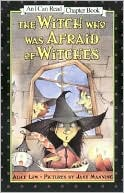Book cover of The Witch who was Afraid of Witches (I Can Read Chapter Book Series)