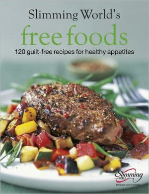 "Book cover of ""Slimming World"" Free Foods: Guilt-Free Food Whenever You're Hungry"
