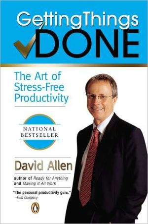 Book cover of Getting Things Done: The Art of Stress-Free Productivity