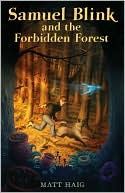 Book cover of Samuel Blink and the Forbidden Forest