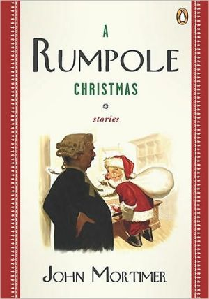 Book cover of A Rumpole Christmas: Stories