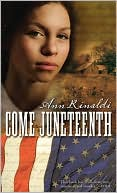 Book cover of Come Juneteenth