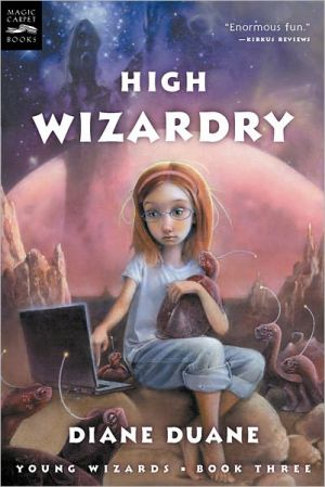 Book cover of High Wizardry (So You Want to Be a Wizard Series #3)