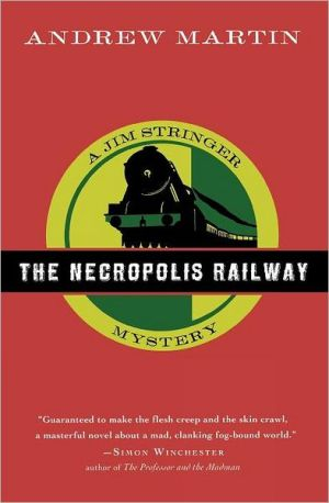 Book cover of The Necropolis Railway (Jim Stringer Series #1)