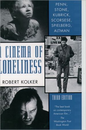 Book cover of Cinema of Loneliness: Penn, Stone, Kubrick, Scorsese, Spielberg, Altman