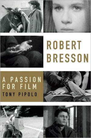 Book cover of Robert Bresson: A Passion for Film