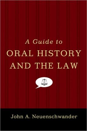 Book cover of A Guide to Oral History and the Law