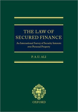 Book cover of The Law of Secured Finance: An International Survey of Security Interests over Personal Property