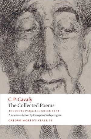 Book cover of The Collected Poems: with Parallel Greek Text