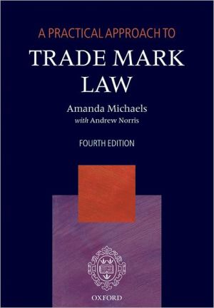 Book cover of A Practical Approach to Trade Mark Law