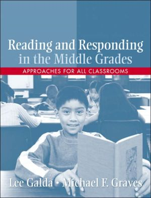 Book cover of Reading and Responding in the Middle Grades: Approaches for All Classrooms