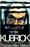 Book cover of Kubrick: Inside a Film Artist's Maze