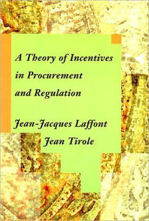 Book cover of A Theory of Incentives in Procurement and Regulation