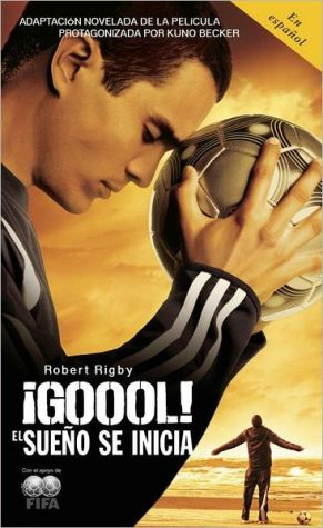 Book cover of ¡GOOOL!: El sueño se inicia...