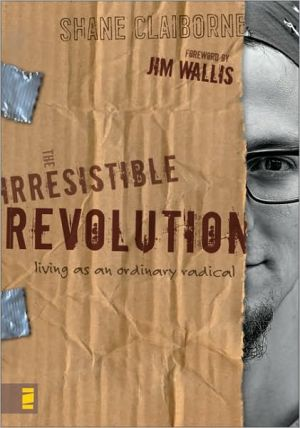 Book cover of The Irresistible Revolution: Living as an Ordinary Radical
