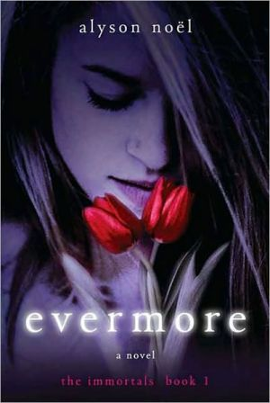 Book cover of Evermore (Immortals Series #1)