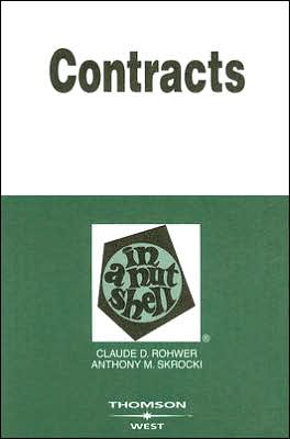 Book cover of Rohwer and Skrocki's Contracts in a Nutshell