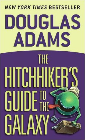 Book cover of The Hitchhiker's Guide to the Galaxy (Hitchhiker's Guide Series #1)