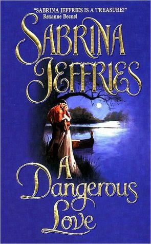 Book cover of A Dangerous Love (Swanlea Spinster Series #1)