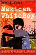 Book cover of Mexican WhiteBoy