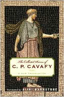 Book cover of The Collected Poems of C. P. Cavafy: A New Translation