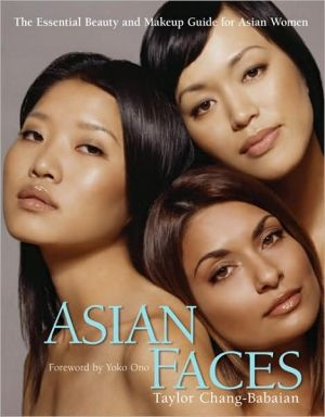 Book cover of Asian Faces: The Essential Beauty and Makeup Guide for Asian Women