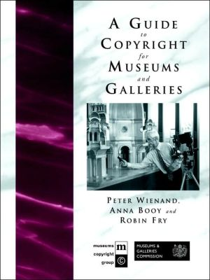 Book cover of A Guide to Copyright for Museums and Galleries