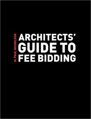 Book cover of Architects' Guide to Fee Bidding