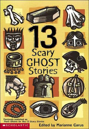Book cover of 13 Scary Ghost Stories