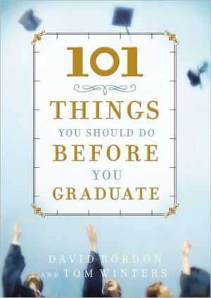 Book cover of 101 Things You Should Do Before You Graduate