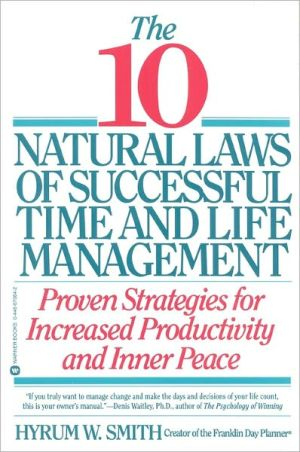 Book cover of 10 Natural Laws of Successful Time and Life Management