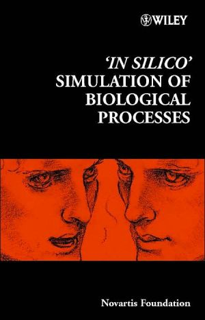 Book cover of 'In Silico' Simulation of Biological Processes No. 247, Vol. 247