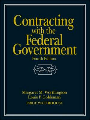 Book cover of Contracting with the Federal Government