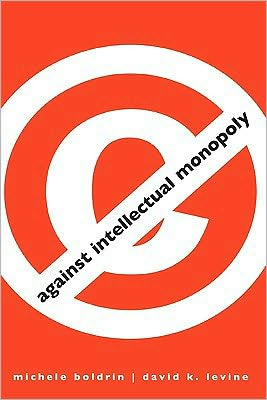 Book cover of Against Intellectual Monopoly