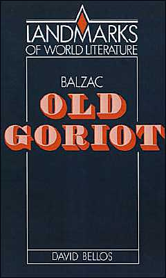 Book cover of Balzac: Old Goriot