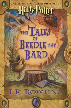 Book cover of The Tales of Beedle the Bard (Harry Potter Series)