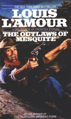 Book cover of The Outlaws of Mesquite