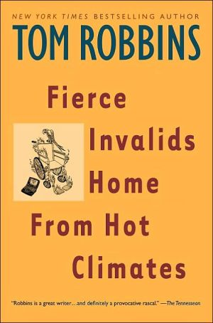 Book cover of Fierce Invalids Home from Hot Climates
