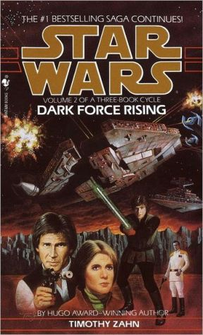 Book cover of Star Wars Thrawn Trilogy #2: Dark Force Rising