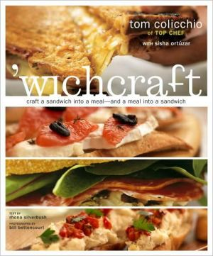 Book cover of 'Wichcraft: Craft a Sandwich into a Meal--and a Meal into a Sandwich