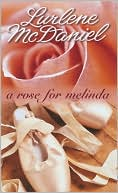Book cover of A Rose For Melinda (Turtleback School & Library Binding Edition)