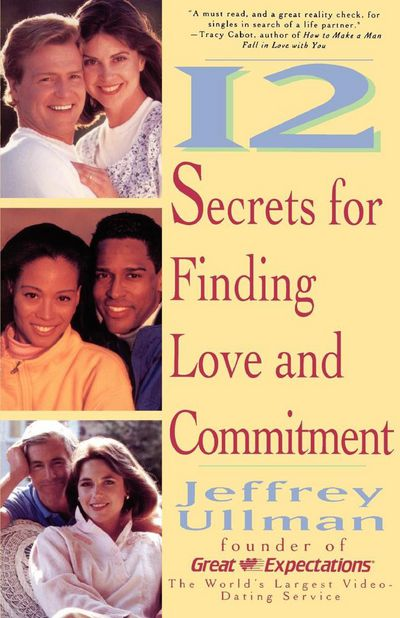Book cover of 12 Secrets To Finding Love & Commitment