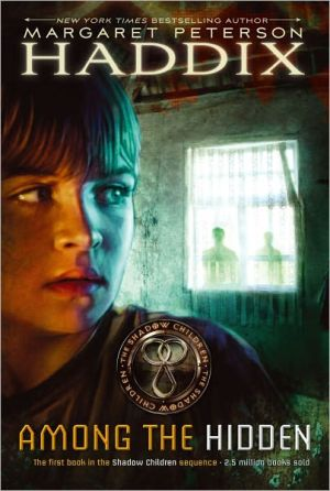 Book cover of Among the Hidden (Shadow Children Series #1)
