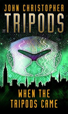 Book cover of When the Tripods Came (Tripods Series #1)