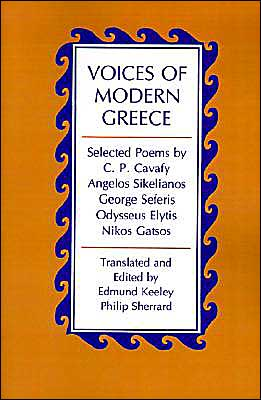 Book cover of Voices of Modern Greece: Selected Poems by C.P. Cavafy, Angelos Sikelianos, George Seferis, Odysseus Elytis, Nikos Gatsos