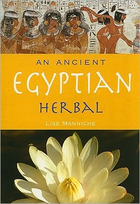Book cover of An Ancient Egyptian Herbal