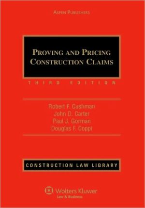 Book cover of Proving And Pricing Construction Claims, Third Edition