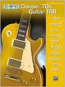 Book cover of 10 for 10 Classic '70s Guitar Tab: Easy Guitar TAB
